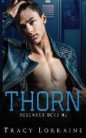 Thorn: Un roman d'amour noir au lycee - Rosewood Boys 1 (Paperback)