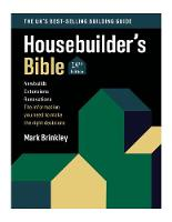 The Housebuilder's Bible: 14th Edition (Paperback)