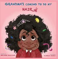 Grandma's Coming To Do My Hair (Paperback)
