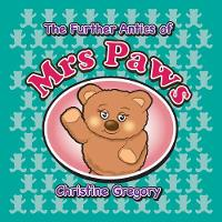 Further Antics of Mrs Paws (Paperback)