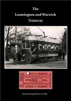 The Leamington & Warwick Tramway (Paperback)