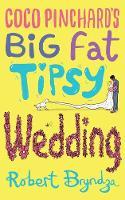 Coco Pinchard's Big Fat Tipsy Wedding - Coco Pinchard 2 (Paperback)