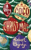 A Very Coco Christmas: A sparkling Christmas short story! - Coco Pinchard 4 (Paperback)