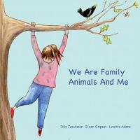 We Are Family Animals And Me