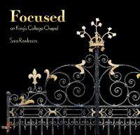 FOCUSED on King's College Chapel (Hardback)