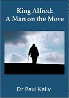 King Alfred: A Man on the Move (Paperback)
