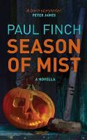 Season Of Mist: A Novella (Paperback)