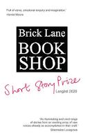 Brick Lane Bookshop Short Story Prize Longlist 2020 - Brick Lane Bookshop Short Story Prize 2 (Paperback)