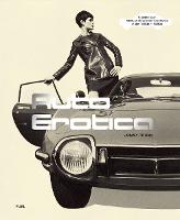 Auto Erotica: A grand tour through classic car brochures of the 1960s to 1980s (Paperback)