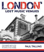LONDON'S LOST MUSIC VENUES (Paperback)