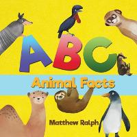 ABC Animal Facts: A Fun Bedtime Story for Alphabet Learning and Animal Facts [Illustrated Early Reader for Toddlers, Pre K, Learn to Read, Elementary School Children] (Paperback)