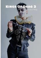 Kings of Drag 3: High quality studio photographs of British Drag Kings - Kings of Drag 3 (Paperback)