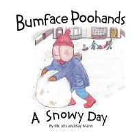 Bumface Poohands - A Snowy Day