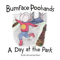 Bumface Poohands - A Day At The Park