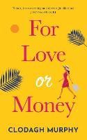 For Love or Money (Paperback)