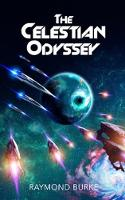 The Celestian Odyssey - The Starguards - Of Humans, Heroes, and Demigods 5 (Paperback)