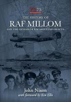 The History of RAF Millom: And the Genesis of RAF Mountain Rescue (Paperback)