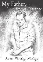 My Father, From A Distance (Paperback)