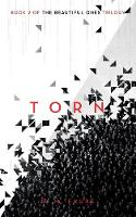 Torn: Book 2 of the Beautiful Ones trilogy - The Cassandra Programme series 2 (Paperback)