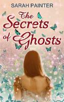 The Secrets Of Ghosts (Paperback)