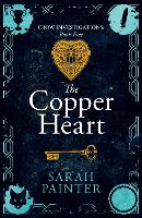 The Copper Heart - Crow Investigations 5 (Paperback)
