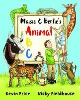 Maisie & Bertie's Animal ABC - Maisie & Bertie's Wildlife ABCs 1 (Paperback)