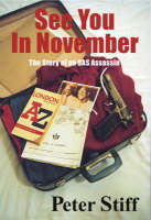 See You in November: The Story of an SAS Assassin (Paperback)