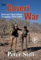 The covert war: Koevoet operations Namibia 1979 - 1989 (Paperback)