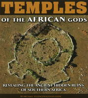 Temples of the African Gods: Revealing the Ancient Hidden Ruins of Southern Africa (Hardback)