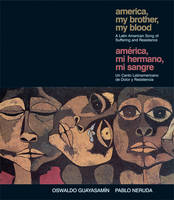 America, My Brother, My Blood: A Latin American Song of Suffering and Resistance (Paperback)