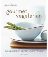 Kitchen Classics: Gourmet Vegetarian (Paperback)