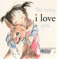 The Way I Love You: Little Hare Books (Board book)