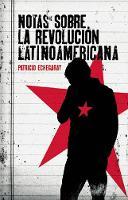Notas Sobre La Revolucion Latinoamericana (Paperback)