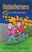 Hedgeburners: An A-Z PI mystery (Paperback)