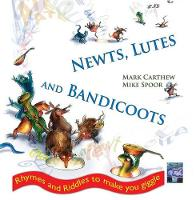 Newts, Lutes and Bandicoots (Hardback)