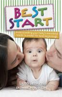 Best Start: Understanding Your Baby's Emotional Needs to Create the Best Beginnings (Paperback)