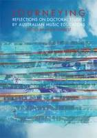 Journeying: Reflections on Doctoral Studies by Australian Music Educators (Paperback)