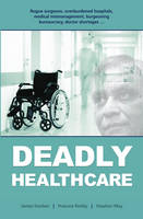 Deadly Healthcare (Paperback)