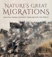 Natures Great Migrations (Hardback)