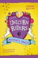 Unicorn Riders, Book 3: Krystal's Choice (Paperback)