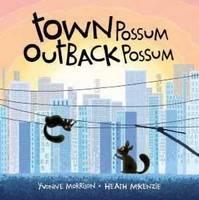 Town Possum, Outback Possum (Hardback)