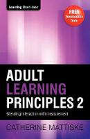 Adult Learning Principles 2 (Paperback)
