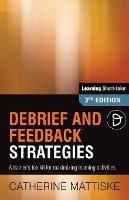 Debrief and Feedback Strategies (Paperback)