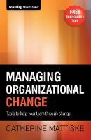 Managing Organizational Change (Paperback)