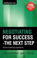 Negotiating for Success - The Next Step (Paperback)
