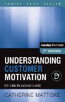 Understanding Customer Motivation (Paperback)