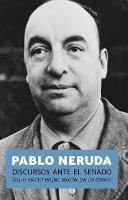 Discursos Ante El Senado: Speeches to the Chilean Sentate (Paperback)