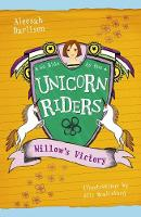 Unicorn Riders, Book 6: Willow's Victory (Paperback)
