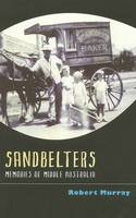 Sandbelters: Memories of Middle Australia (Paperback)