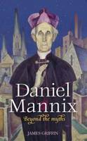 Daniel Mannix: Beyond the Myths (Paperback)